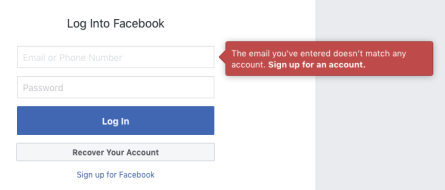A screenshot of the facebook login form saying 'the email you've entered doesn't match any account. Sign up for an account.